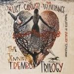 The Jennifer Tremblay Trilogy