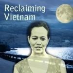 Reclaiming Vietnam