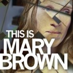 This Is Mary Brown